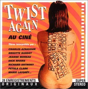 Twist Again Au Cine by Various Artists (1997-09-16)