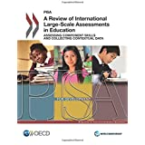 Pisa A Review of International Large-Scale Assessments in Education: Assessing Component Skills and Collecting Contextual Data