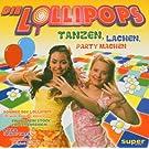 Die Lollipops - Tanzen, lachen, Party machen