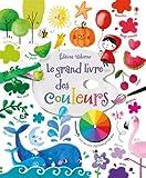 [Le ]grand livre des couleurs