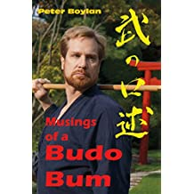 Musings of a Budo Bum (English Edition)
