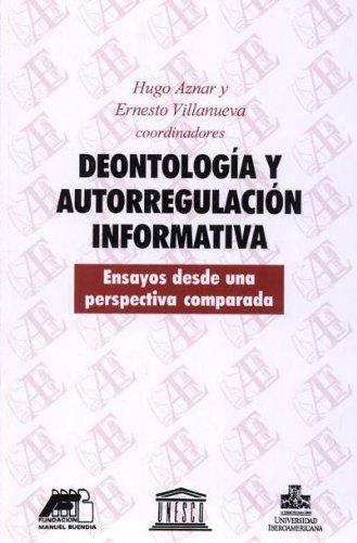Deontología y autorregulación informativa: Ensayos desde una perspectiva comparada (Tinta y voz) por Isabel Álvarez-Rico García