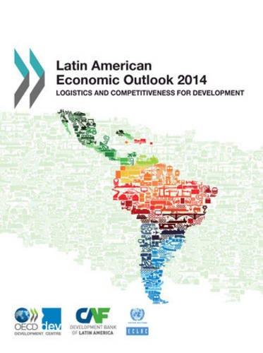 Latin American Economic Outlook 2014: Lo...