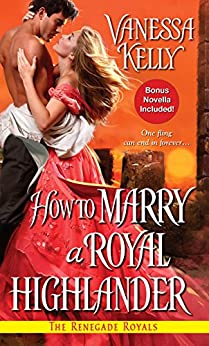 How to Marry a Royal Highlander par [Kelly, Vanessa]