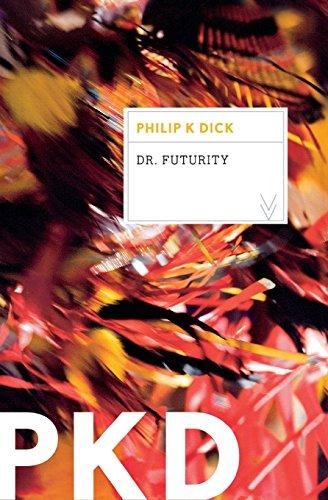 Dr. Futurity por Philip K. Dick