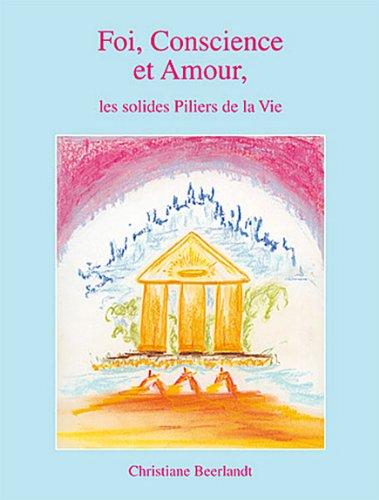 Foi, Conscience et Amour par Christiane Beerlandt