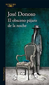 El obsceno pájaro de la noche par Jose Donoso