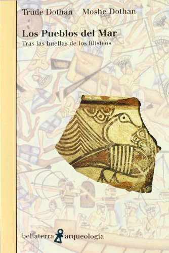 Pueblos del mar (Arqueologia (bellaterra)) por Dothan Trude