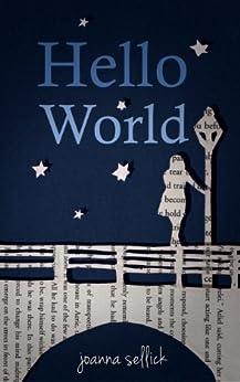 Hello World by [Sellick, Joanna]