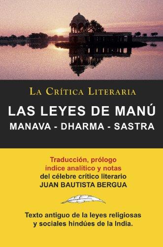Las Leyes De Manú,  Manava-Dharma-Sastra, Colección La Crítica Literaria por el célebre crítico literario Juan Bautista Bergua, Ediciones Ibéricas