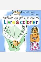 Sarah ne veut pas être vaccinée Livre à colorier Taschenbuch