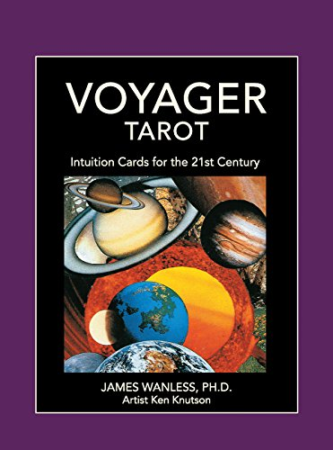Voyager Tarot: Intuition Cards for the 21st Century por James Wanless
