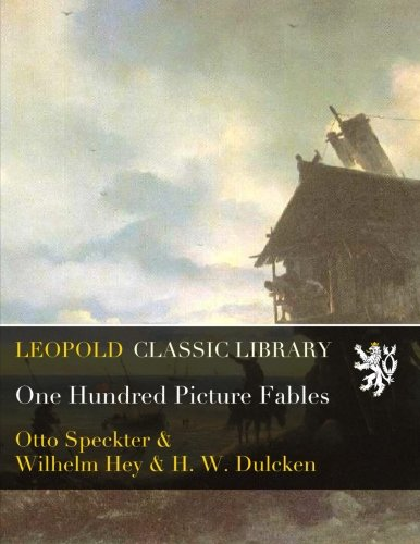 One Hundred Picture Fables por Otto Speckter