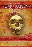 Breve Historia Del Homo Sapiens (Spanish Edition): (Versión sin solapas)