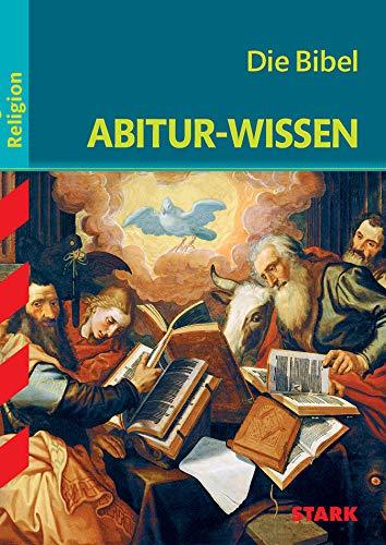 STARK Abitur-Wissen - Religion Die Bibel