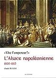"Afficher ""L'Alsace napoleonienne (1800-1815)"""