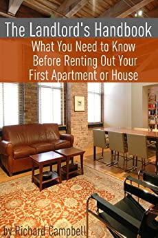 The Landlord's Handbook: What You Need to Know Before ...
