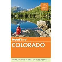 Fodor's Colorado (Travel Guide, Band 11)