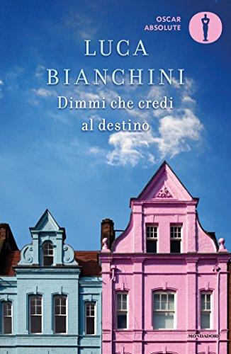 dimmi-che-credi-al-destino-italian-edition
