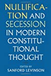 Nullification and Secession in Modern...