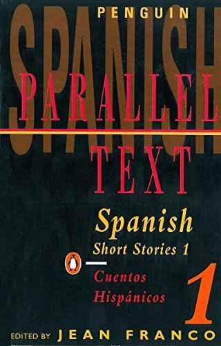 Spanish Short Stories: v. 1 (Parallel Text)