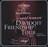 Special Edition - Davidoff Friendship Tour