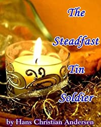 The Steadfast Tin Soldier (English Edition)