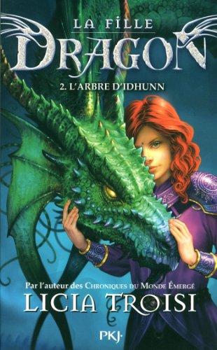2. La fille Dragon : L'Arbre d'Idhunn (2)