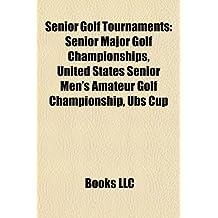 Senior Golf Tournaments