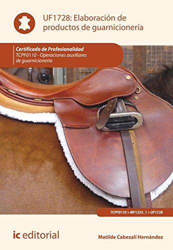 Elaboración de productos de guarnicionería. TCPF0110 por Matilde Cabezalí Hernández