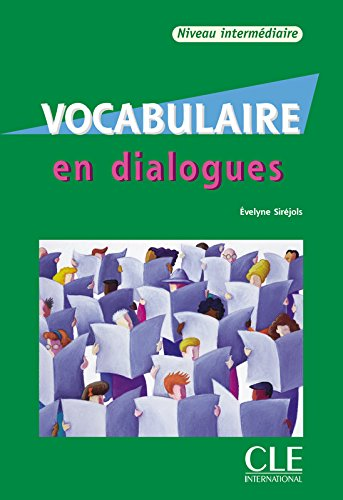 Vocabulaire en dialogues. Con CD-Audio