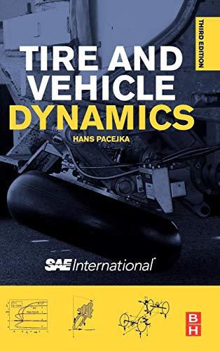 Tire and Vehicle Dynamics di Hans Pacejka,I J M Besselink