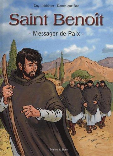 Saint Benoit : Messager de Paix