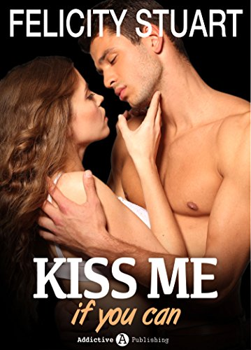 Kiss me (if you can) - Volumen 2 (Spanish Edition)