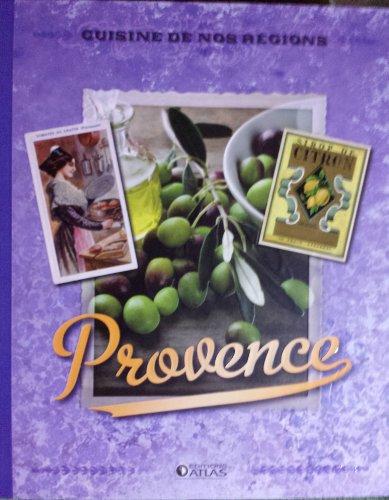 Provence - Cuisine de nos régions