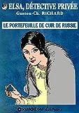 Le portefeuille de cuir de Russie (Elsa, détective privée t. 1) (French Edition)