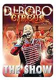 Dj Bobo - Circus-The Show