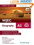WJEC A2 Geography Student Unit Guide...