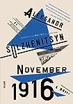 November 1916: A Novel: The Re...