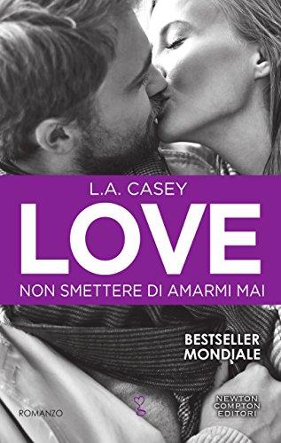 Love. Non smettere di amarmi mai (LOVE series Vol. 9) di [Casey, L.A.]