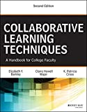 [Collaborative Learning Techniques: A Handbook for College Faculty] (By: Elizabeth F. Barkley) [published: October, 2014]