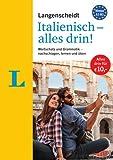 Langenscheidt Italienisch - alles drin!  - Basiswissen Italienisch in einem Band: Wortschatz und Grammatik - nachschlagen, lernen und üben (Langenscheidt - Alles drin!)