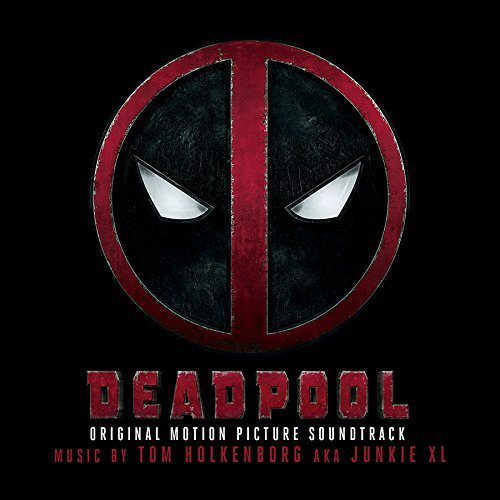 Deadpool / O.S.T. by Tom Holkenborg Aka Junkie Xl