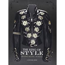 The King of Style: Dressing Michael Jackson by Michael Bush (2012-11-06)
