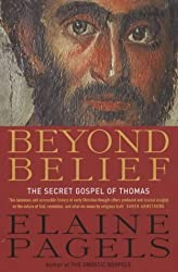 Beyond Belief: Early Christian Paths Toward Transformation by Elaine Pagels (2004-05-03)