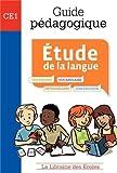 Etude de la langue CE1 : Guide pédagogique