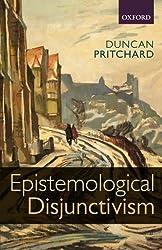 Epistemological Disjunctivism