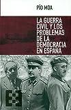 La guerra civil y los problemas de la democracia en España: 9 (Nuevo Ensayo)
