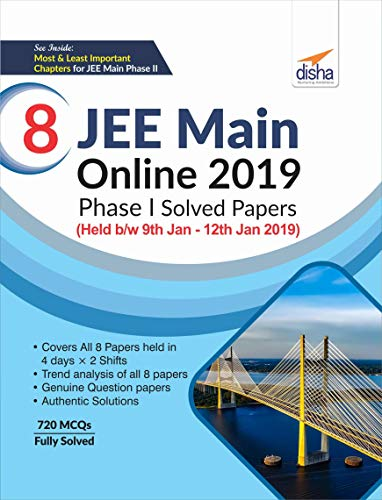8 JEE Main Online 2019 Phase I Solved Papers (Held b/w 9th Jan - 12th Jan 2019)