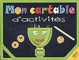 Mon cartable d'activités 5-7ans : Je m'amuse avec les lettres et les mots ; Le calcul en s'amusant ! : Avec 3 planches d'autocollants, 1 set éducatif ... effaçables, 1 feutre effaçable et 1 éponge